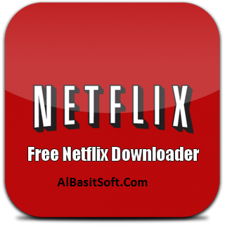 Free Netflix Download 5.0.1.905Premium With Crack Free Download(AlBasitSoft.Com)