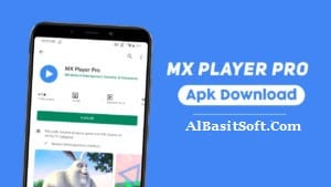 MX Player Pro APK Download v1.13.2 [Latest Version & 100% Working](AlBAsitSoft.Com)