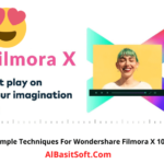 Techniques For Wondershare Filmora X